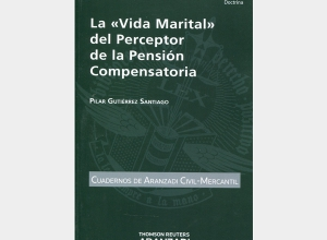 LA VIDA MARITAL DEL PERCEPTOR DE LA PENSIÓN COMPENSATORIA